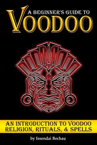 9781535416306: Voodoo: A Beginner's Guide to Voodoo ~ An