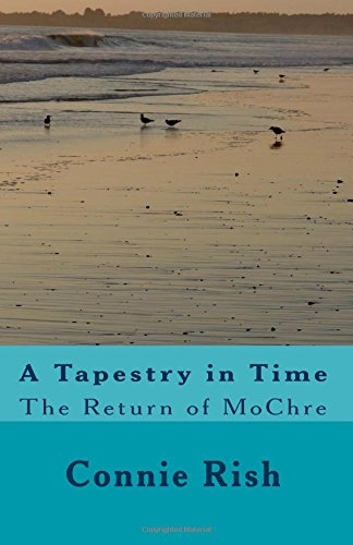 9781535419482: A Tapestry in Time: The Return of MoChre