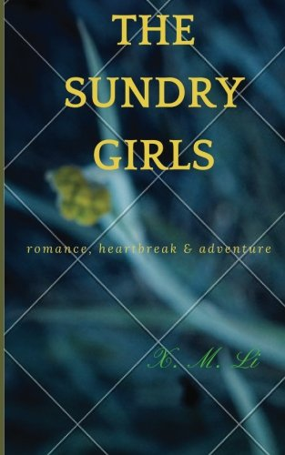 9781535421454: The Sundry Girls