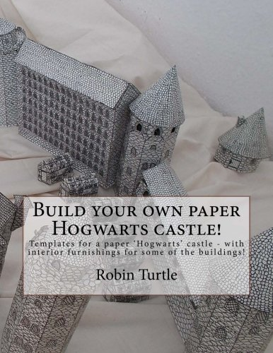 9781535422352: Build your own paper Hogwarts castle!: Templates for 20 black-and-white buildings
