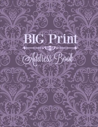 9781535423748: BIG Print Address Book (Jumbo Size Address Book-Great for Seniors) (Volume 26)