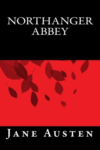 9781535423816: Northanger Abbey (Spanish Edition)