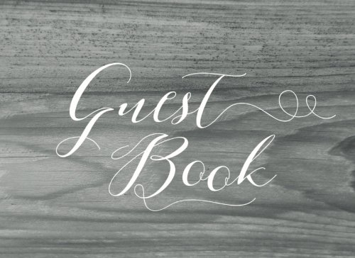 9781535429603: Guest Book: Modern Guest Book for Weddings, Cabins, Bridal Showers & More (150 Lined Pages)