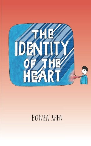 9781535431200: The Identity of the Heart: A Collection of Poetry and Artworks for All to Enjoy