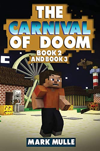 9781535433006: The Carnival of Doom, Book 2 and Book 3 (An Unofficial Minecraft Book for Kids Ages 9 -12)