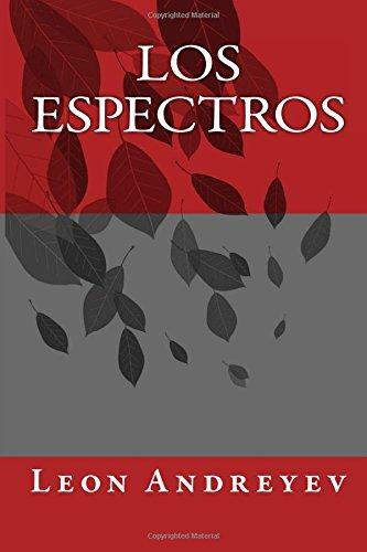 Los Espectros (Paperback): Leon Andreyev