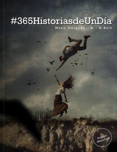 9781535439763: #365HistoriasDeUnDia