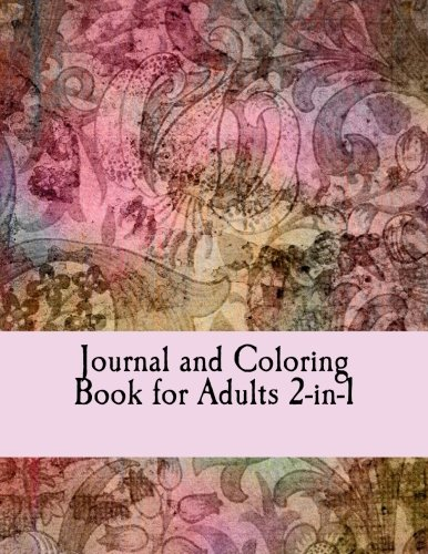 9781535439879: Journal and Coloring Book for Adults 2-in-1