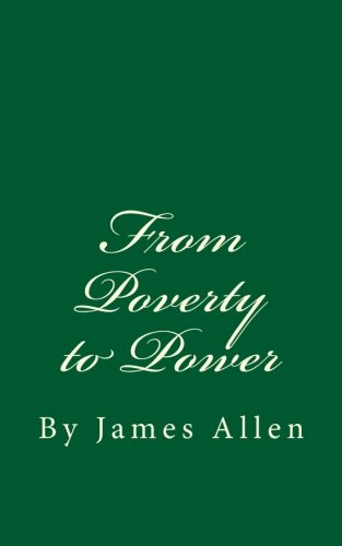 9781535440363: From Poverty to Power: By James Allen