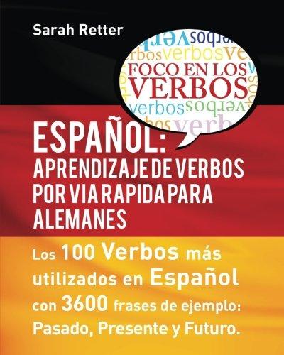 Espaniol: Aprendizaje de Verbos Por Via Rapida: Retter, Sarah