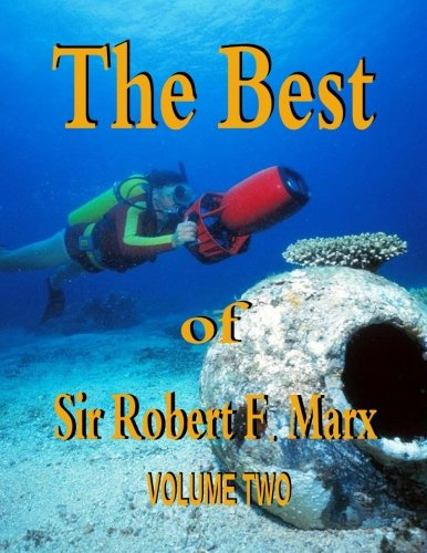 9781535444316: The Best of Sir Robert F. Marx: Volume Two (Volume 2)