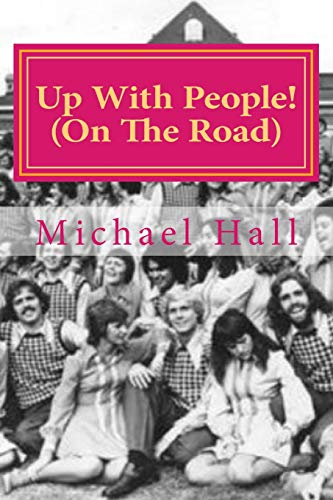 9781535446013: Up With People: (On The Road) (Journal)