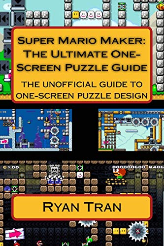 9781535446426: Super Mario Maker: The Ultimate One Screen Puzzle Guide