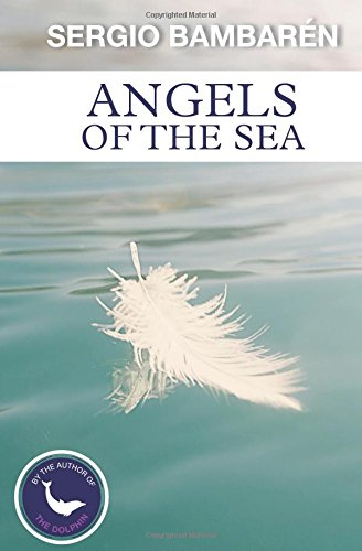 9781535446969: Angels of the Sea