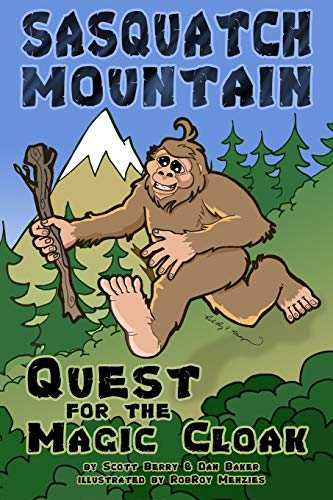9781535455053: Sasquatch Mountain: Quest for the Magic Cloak