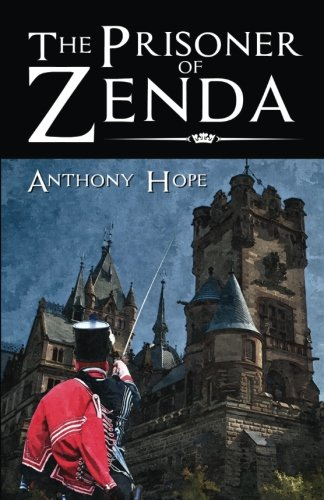 9781535456753: The Prisoner of Zenda