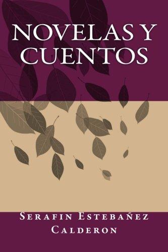 9781535457798: Novelas y Cuentos