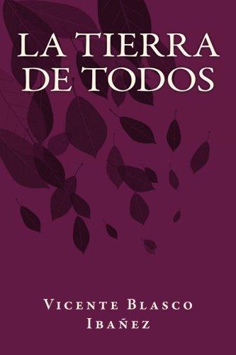 9781535458603: La Tierra de Todos (Spanish Edition)
