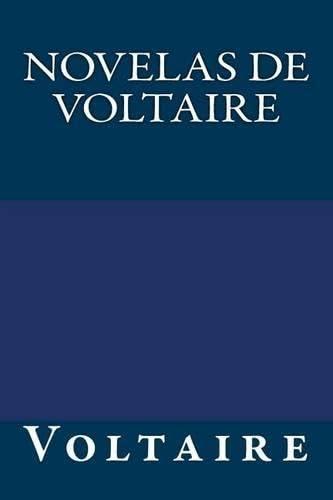 Novelas de Voltaire (Paperback): Autor Voltaire