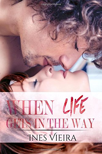 9781535465861: When Life Gets in the Way (Volume 1)