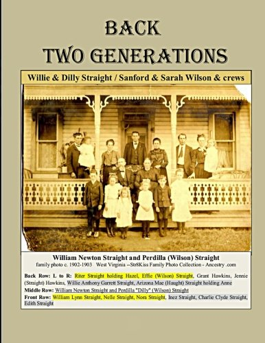 9781535467087: Back Two Generations (Straight Family Sagas) (Volume 5)