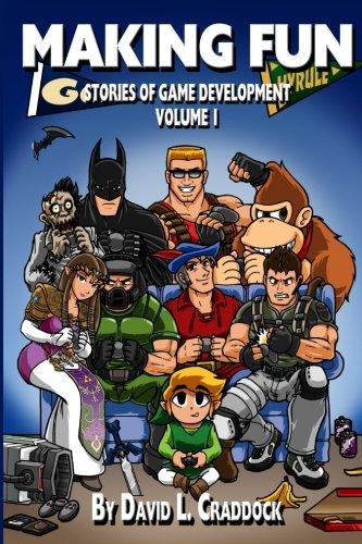 9781535468312: Making Fun: Stories of Game Development - Volume 1