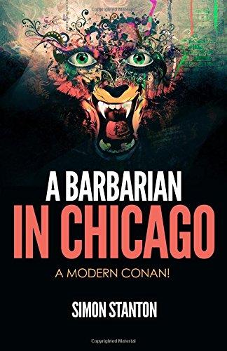 9781535470278: A Barbarian in Chicago- A Modern Conan! (Wulf Gott- Modern Day Barbarian) (Volume 1)