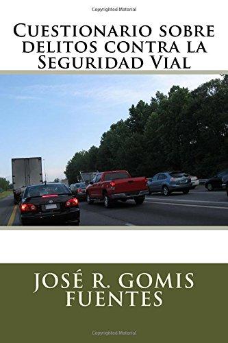 9781535478885: Cuestionario sobre delitos contra la Seguridad Vial (Spanish Edition)