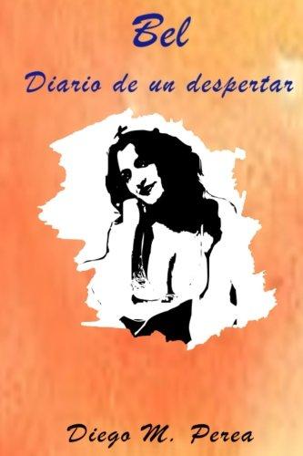 9781535482707: Bel: Diario de un despertar (Spanish Edition)