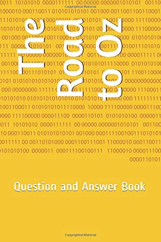 The Road to Oz: Question and Answer Book: J. T. Kirkland