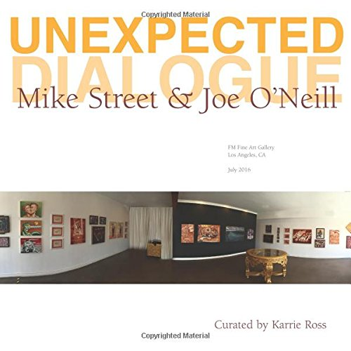 Unexpected Dialogue: Mike Street and Joe O'Neill: Ross, Karrie