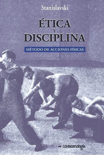 9781535507394: Etica y disciplina.: Metodo de acciones fisicas