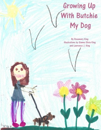 9781535508865: Growing Up With Butchie My Dog