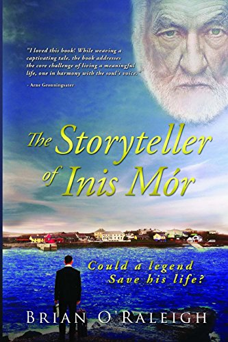 9781535534086: The Storyteller of Inis Mor: Could a Legend save his Life?