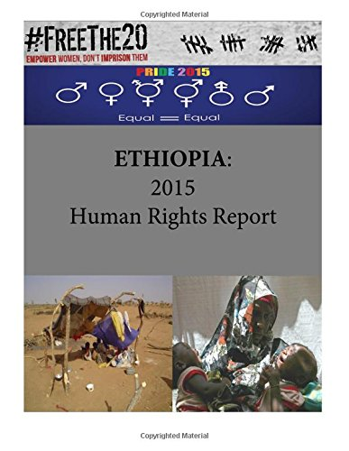 9781535535298: ETHIOPIA: 2015 Human Rights Report
