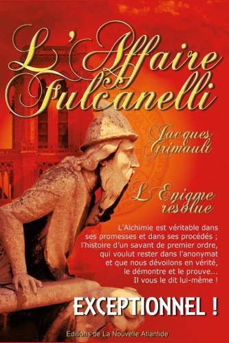 9781535535892: L'Affaire Fulcanelli, par Jacques Grimault (French Edition)