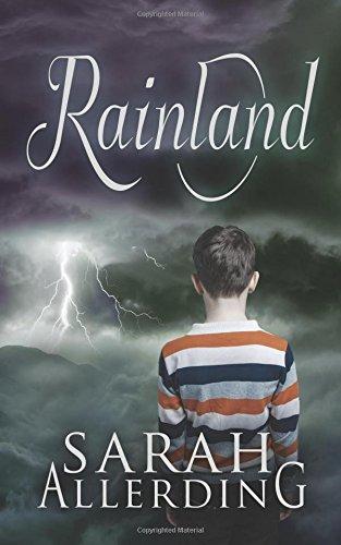 9781535537520: Rainland (Volume 1)