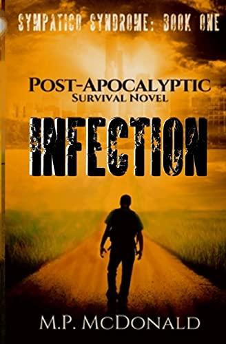 9781535538916: Infection: Sympatico Syndrome (Volume 1)