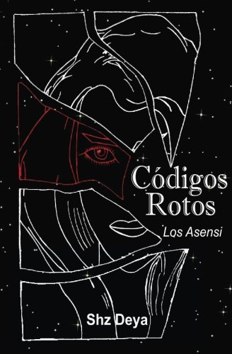 9781535539777: Códigos Rotos: Los Asensi (Volume 1) (Spanish Edition)