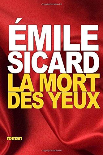 9781535541534: La Mort des Yeux (French Edition)