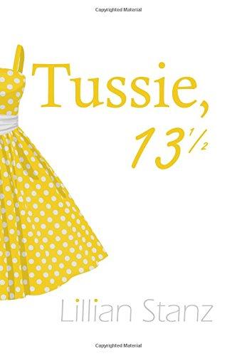 9781535542524: Tussie, 13 1/2