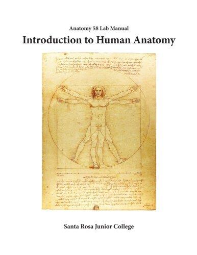 Anatomy 58 Laboratory Manual: Introduction to Human Anatomy: Marne Coggan