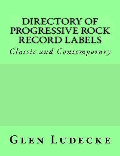 9781535545242: Directory of Progressive Rock Record Labels: Classic and Contemporary