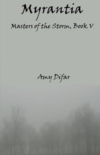 9781535545501: Myrantia: Masters of the Storm, Book V (Volume 5)