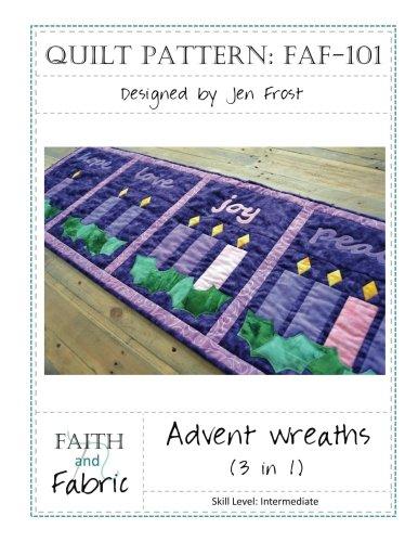 9781535550239: Advent Wreaths Quilt Pattern (3-in-1)