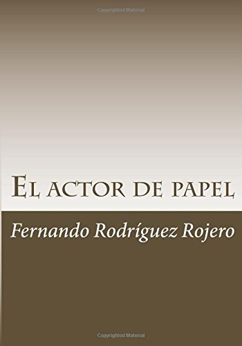 9781535550871: El actor de papel: apuntes sobre la tecnica Hamlet