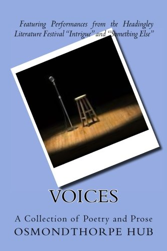 9781535551854: Voices: A Collection of Poetry and Prose