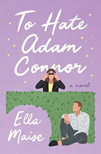 9781535558976: To Hate Adam Connor