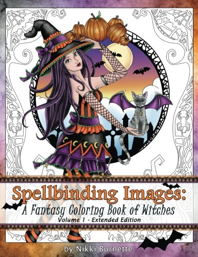 9781535559171: 1: Spellbinding Images: A Fantasy Coloring Book of Witches: Extended Edition (Volume 1)