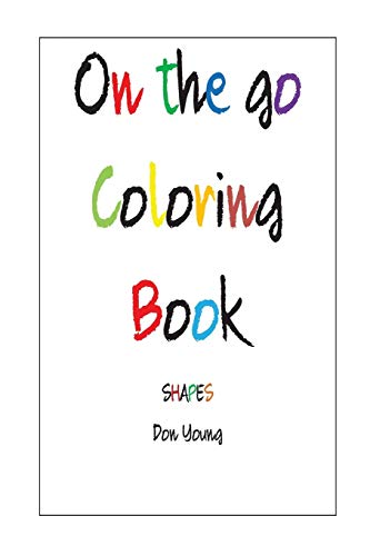 9781535559300: On The Go coloring Book: Shapes